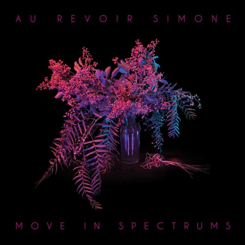 au-revoir-simone-move-in-spectrums-album-500x500