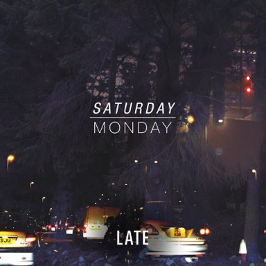Saturday Monday_Late_Cover Final